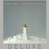 Tori Amos – Under The Pink (Deluxe Edition)