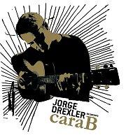 Jorge Drexler – Cara B