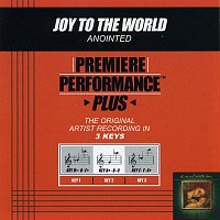 Annointed – Premiere Performance Plus: Joy To The World