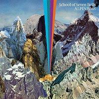 School Of Seven Bells – Alpinisms