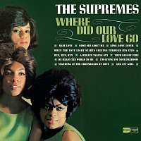 The Supremes – Where Did Our Love Go: 40th Anniversary Edition