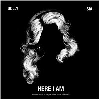 Dolly Parton, Sia – Here I Am (from the Dumplin' Original Motion Picture Soundtrack)