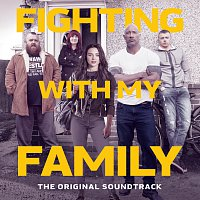 Různí interpreti – Fighting With My Family [The Original Soundtrack]
