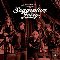 Sugarplum Fairy – The Escapologist [Swedish Version]