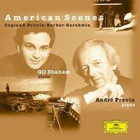 Gil Shaham, André Previn – Gil Shaham / André Previn - American Scenes