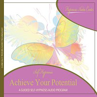 Hypnosis Audio Center – Achieve Your Potential - Guided Self-Hypnosis