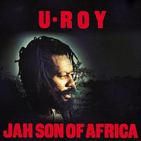 U-Roy – Jah Son Of Africa