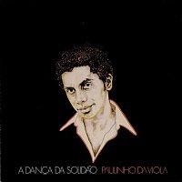 Paulinho Da Viola – Danca Da Solidao