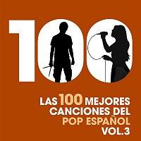 Various Artists.. – Las 100 mejores canciones del Pop Espanol, Vol. 3