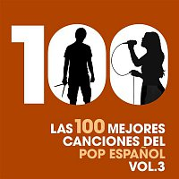 Various  Artists – Las 100 mejores canciones del Pop Espanol, Vol. 3
