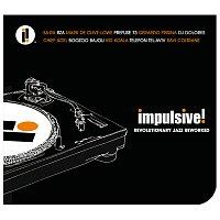 Různí interpreti – Impulsive! Revolutionary Jazz Reworked