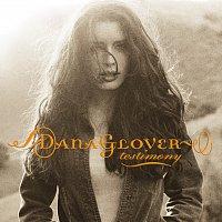 Dana Glover – Testimony