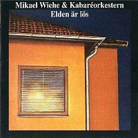 Mikael Wiehe – Elden ar los