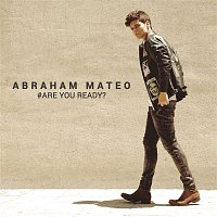 Abraham Mateo – Are You Ready?