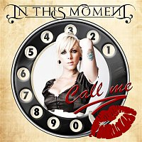 In This Moment – Call Me