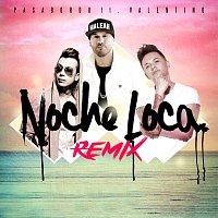 Pasabordo, Valentino – Noche Loca [Remix]