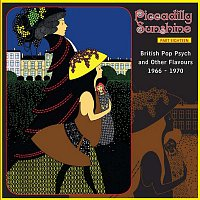 Různí interpreti – Piccadilly Sunshine, Part 18: British Pop Psych & Other Flavours, 1966 - 1970