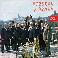 Dechová hudba Antonína Votavy – Pozdrav z Prahy