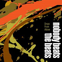Nobody Beats The Beats – Drops From Above
