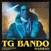 Marwan, Shooter Gang, Speedy – TG BANDO