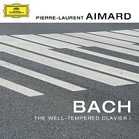 Pierre-Laurent Aimard – Bach: The Well-Tempered Clavier I