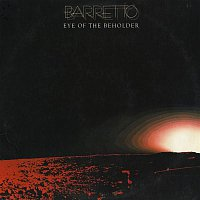 Ray Barretto – Eye Of The Beholder