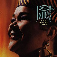 Etta James – The Right Time