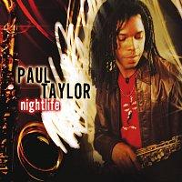 Paul Taylor – Nightlife