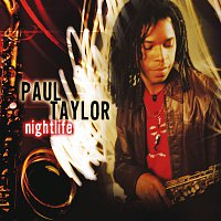Paul Taylor – Nightlife