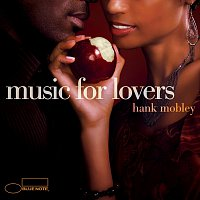 Hank Mobley – Music For Lovers