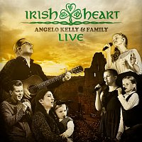 Angelo Kelly & Family – Irish Heart [Live]