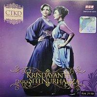 Dato' Sri Siti Nurhaliza, Krisdayanti – CTKD (Canda, Tangis, Ketawa Duka)