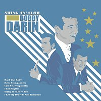 Bobby Darin – Swing An' Slow