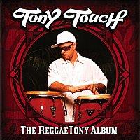 Tony Touch – The Reggaetony Album