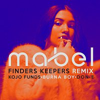 Mabel, Kojo Funds, Burna Boy, Don-E – Finders Keepers [Remix]