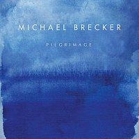 Michael Brecker – Pilgrimage