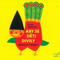 Miroslav Táborský – Aby se děti divily CD