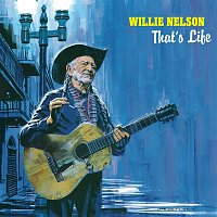 Willie Nelson – That's Life