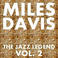 Miles Davis – The Jazz Legend Vol.  2