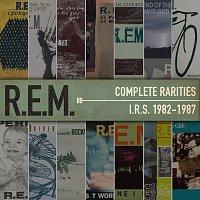 R.E.M. – Complete Rarities - I.R.S. 1982-1987