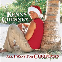 Kenny Chesney – All I Want For Christmas Is A Real Good Tan