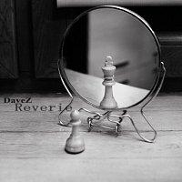 DaveZ – Reverie