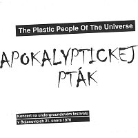The Plastic People Of The Universe – Apokalyptickej pták – CD