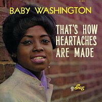 Baby Washington – That's How Heartaches Are Made