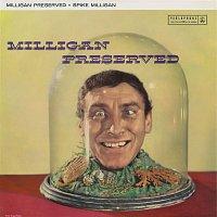 Spike Milligan – Milligan Preserved
