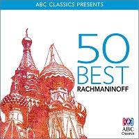 Různí interpreti – 50 Best – Rachmaninoff