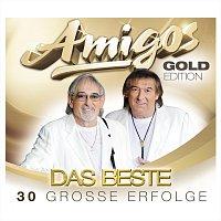 Amigos – Gold-Edition - Das Beste - 30 grosze Erfolge