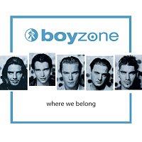 Boyzone – Where We Belong