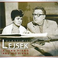 Vlastimil Lejsek – Vlastimil Lejsek a jeho klavír