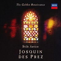 Stile Antico – The Golden Renaissance: Josquin des Prez